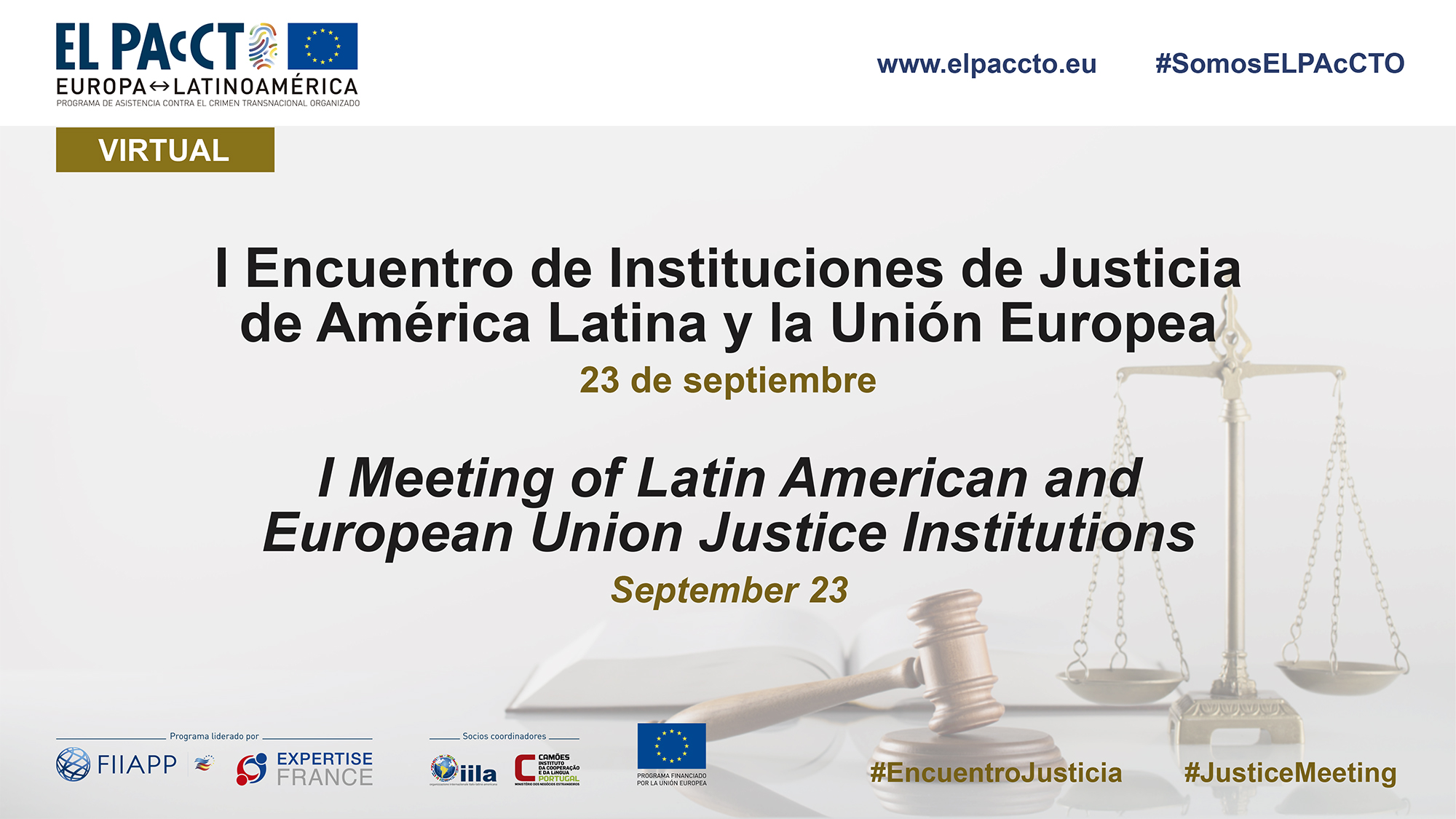 I Meeting of Latin Americana and European Justice Institutions