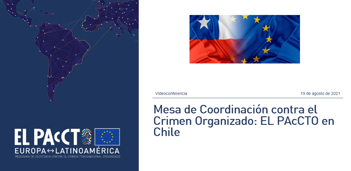 Chile and EL PAcCTO, working together against organised crime